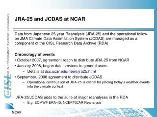 JRA-25 and JCDAS at NCAR