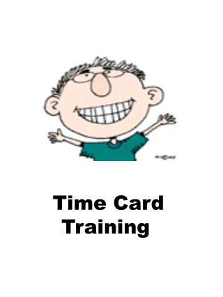 Time Card Training