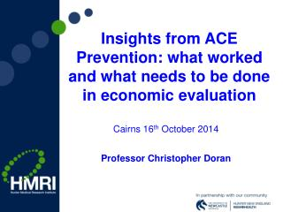 Insights from ACE Prevention: what worked and what needs to be done in economic evaluation