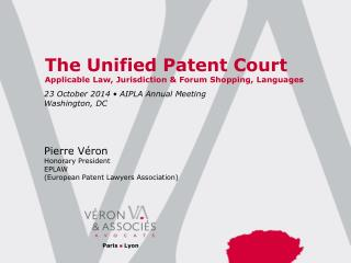 The Unified Patent Court Applicable Law, Jurisdiction & Forum Shopping, Languages