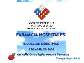 FARMACIA HOSPITALES INDUCCION DIRECTIVOS  15 DE ABRIL DE 2009