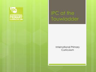 IPC at the Touwladder