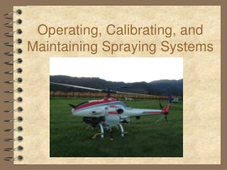 Operating, Calibrating, and Maintaining Spraying Systems