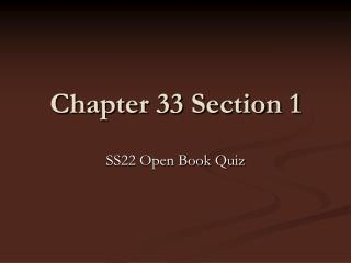 Chapter 33 Section 1