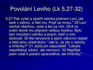 Povolání Leviho (Lk 5,27-32)