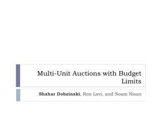 Multi-Unit Auctions with Budget Limits