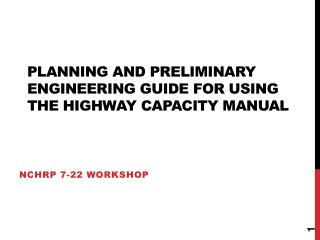 Planning and Preliminary Engineering Guide For Using the Highway Capacity Manual
