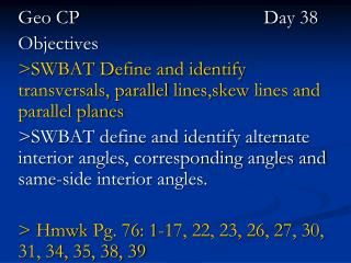 Geo CP			        		Day 38 Objectives