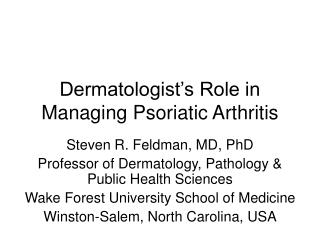 Dermatologist's Role in Managing Psoriatic Arthritis