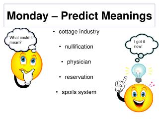 Monday – Predict Meanings
