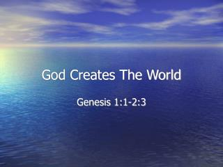 God Creates The World