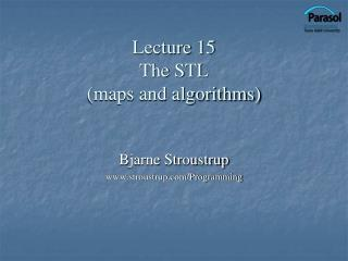 Lecture 15 The STL (maps and algorithms)