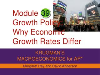 Module Growth Policy: Why Economic Growth Rates Differ