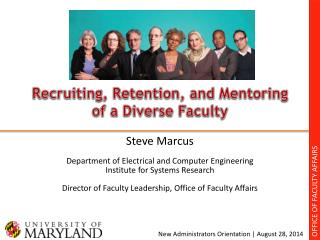 Recruiting, Retention, and Mentoring of a Diverse Faculty