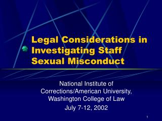 Legal Considerations in Investigating Staff Sexual Misconduct