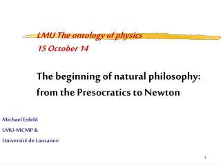 Michael Esfeld LMU-MCMP & Université de Lausanne