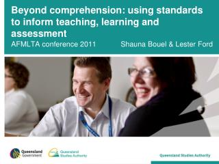 Beyond comprehension: using standards to inform teaching, learning and assessment
