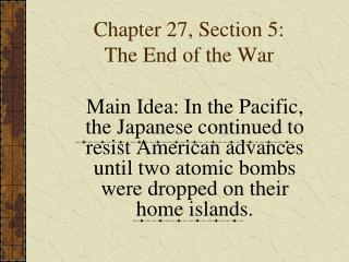 Chapter 27, Section 5: The End of the War