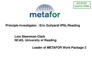 Principle Investigator : Eric Guilyardi IPSL/Reading