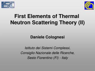 First Elements of Thermal  Neutron Scattering Theory (II)