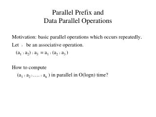 Parallel Prefix and  Data Parallel Operations