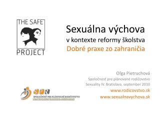 Sexuálna výchova  v kontexte reformy školstva Dobré praxe zo zahraničia