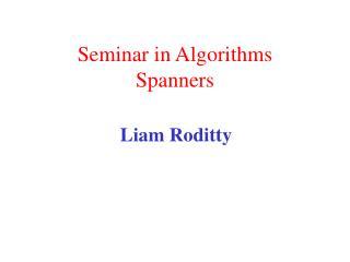 Seminar in Algorithms  Spanners