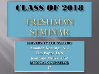 Class of  2018  FRESHMAN SEMINAR