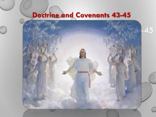 Doctrine and Covenants 43-45