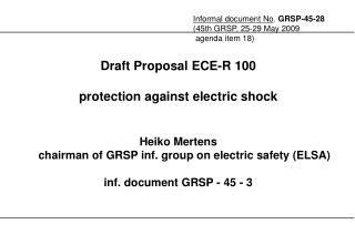 Draft Proposal ECE-R 100  protection against electric shock
