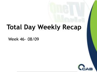 Total Day Weekly Recap