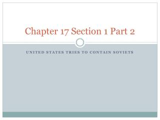 Chapter 17 Section 1 Part 2