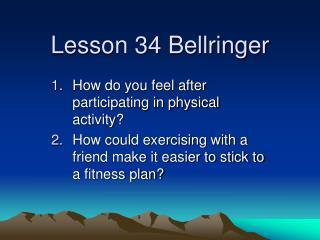 Lesson 34 Bellringer