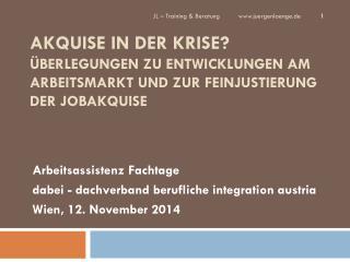 Arbeitsassistenz  Fachtage dabei -  dachverband  berufliche  integration austria