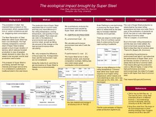 The ecological impact brought by Super Steel  Chen Zhao, Zeming Luo,Peizhi XU, Siyu LIU
