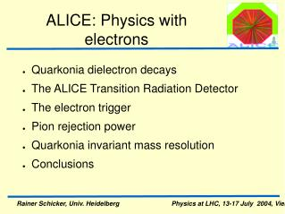 ALICE: Physics with electrons