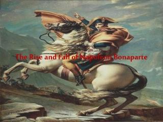 Reign of Napoleon Bonaparte: 1799-1815