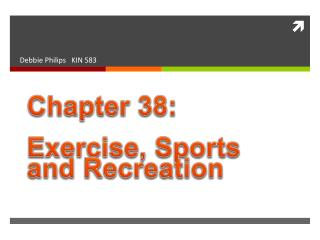 Chapter 38: Exercise, Sports  and Recreation
