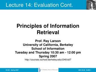 Lecture 14: Evaluation Cont.