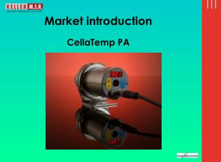 Market introduction  CellaTemp PA