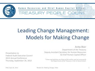 Leading Change Management:  Models for Making Change