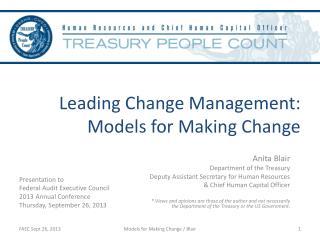 Leading Change Management:  Models for Making Change