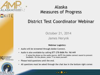 Alaska Measures  of Progress District Test Coordinator Webinar