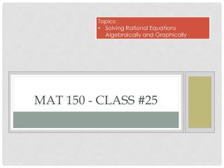 Mat 150 - Class #25