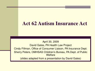 Act 62 Autism Insurance Act