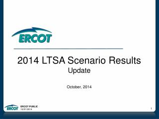 2014 LTSA Scenario Results Update October, 2014
