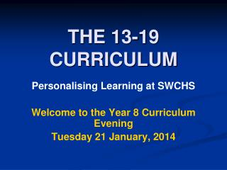 THE 13-19 CURRICULUM