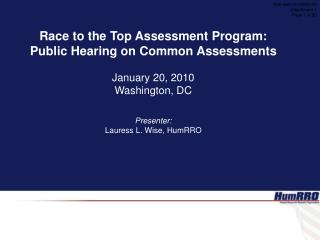 Race to the Top Assessment Program: Public Hearing on Common Assessments January 20, 2010