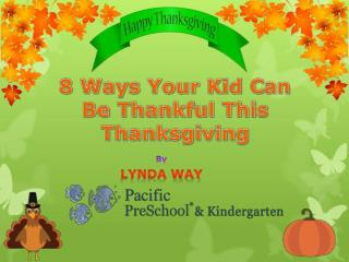 8 ways your kid can be thankful this Thanksgiving