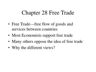 Chapter 28 Free Trade
